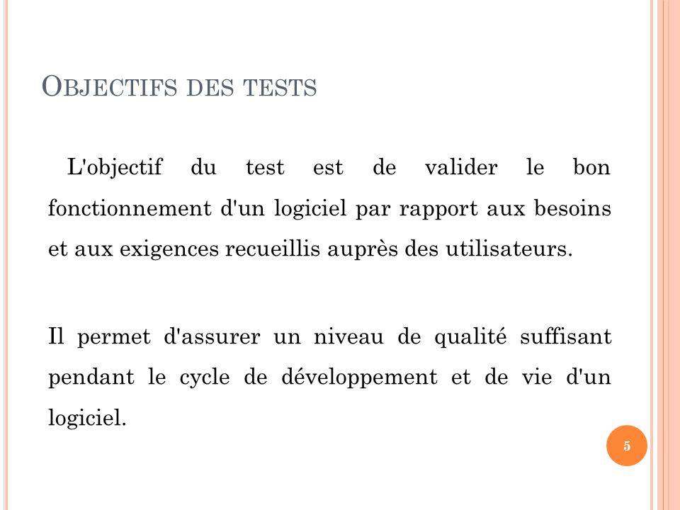 Objectifs des tests
