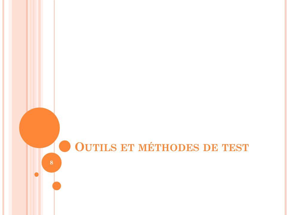 Outils et méthodes de test