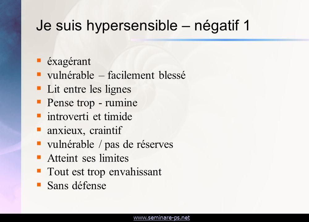 Je suis hypersensible – négatif 1
