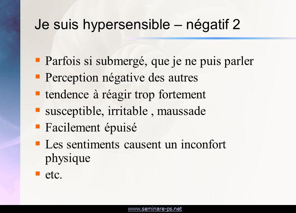 Je suis hypersensible – négatif 2