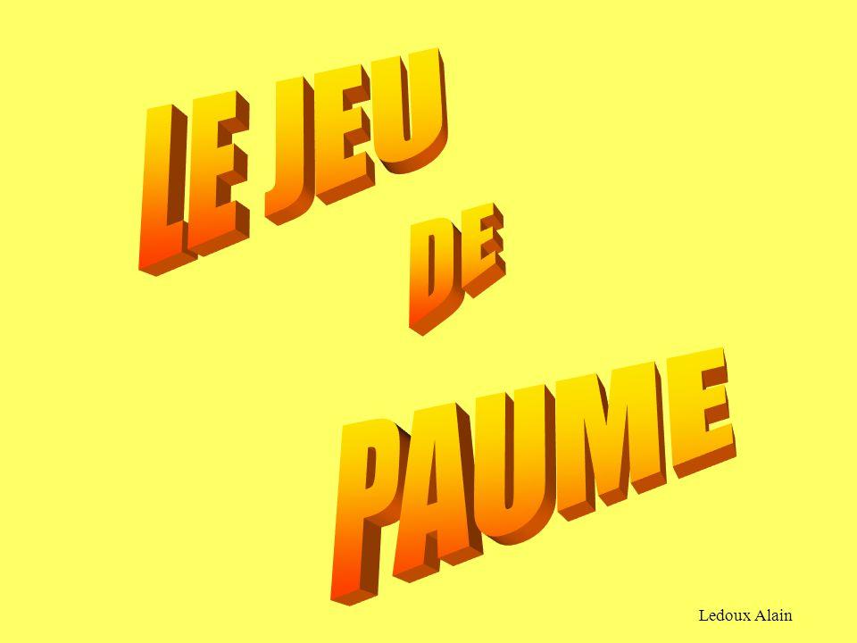 LE JEU DE PAUME Ledoux Alain