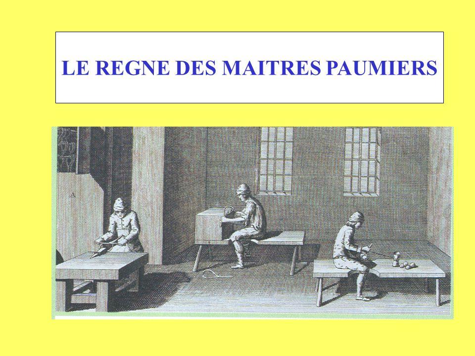 LE REGNE DES MAITRES PAUMIERS