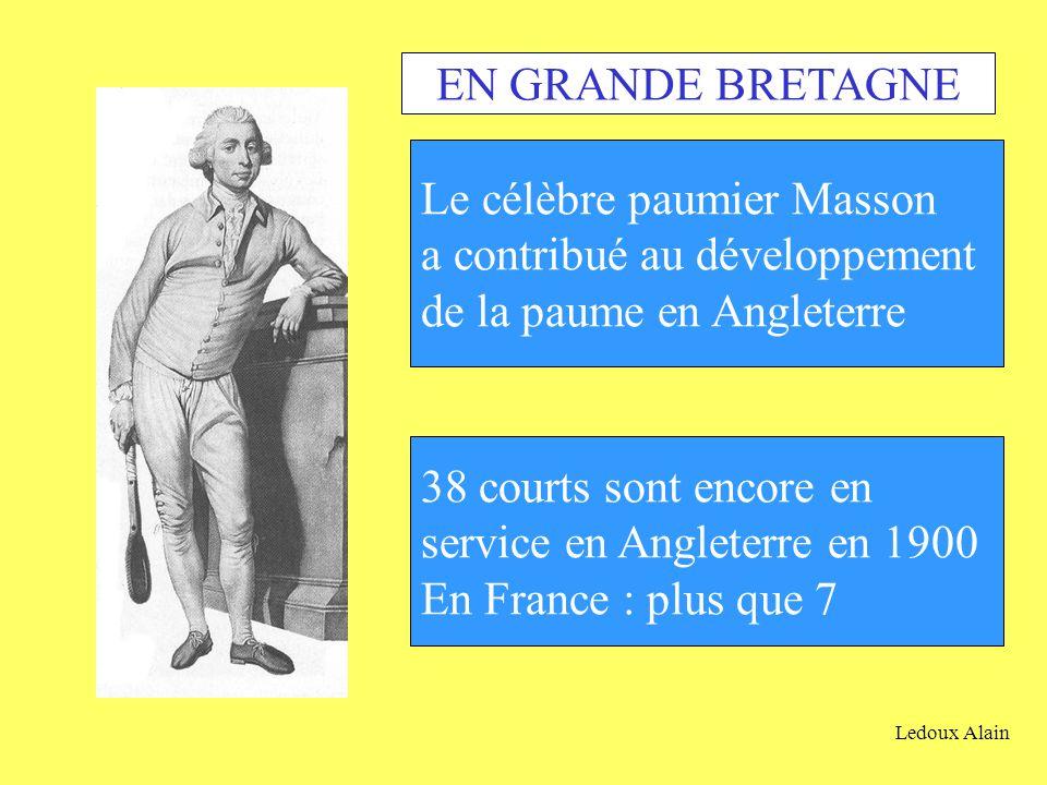 EN GRANDE BRETAGNE Le célèbre paumier Masson. a contribué au développement. de la paume en Angleterre.