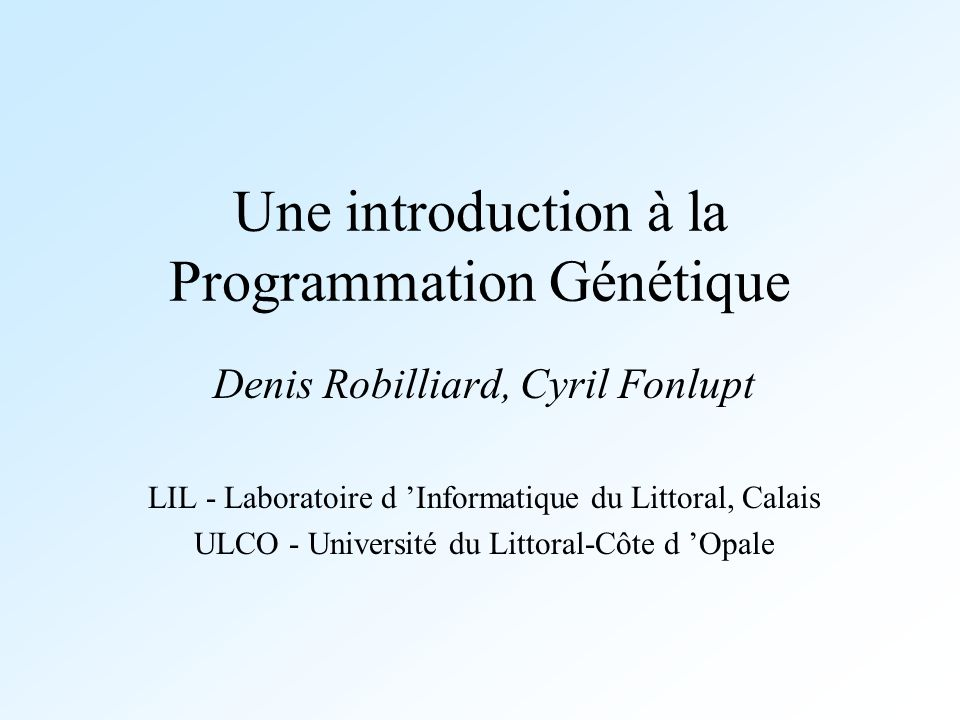 Une introduction à la Programmation Génétique