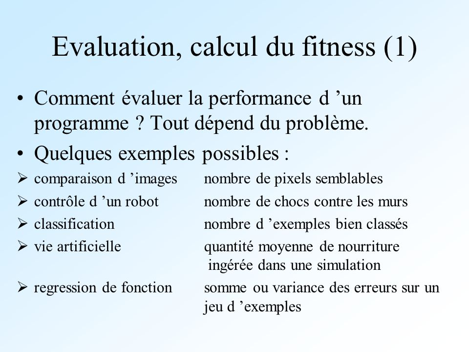Evaluation, calcul du fitness (1)