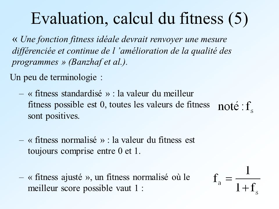 Evaluation, calcul du fitness (5)