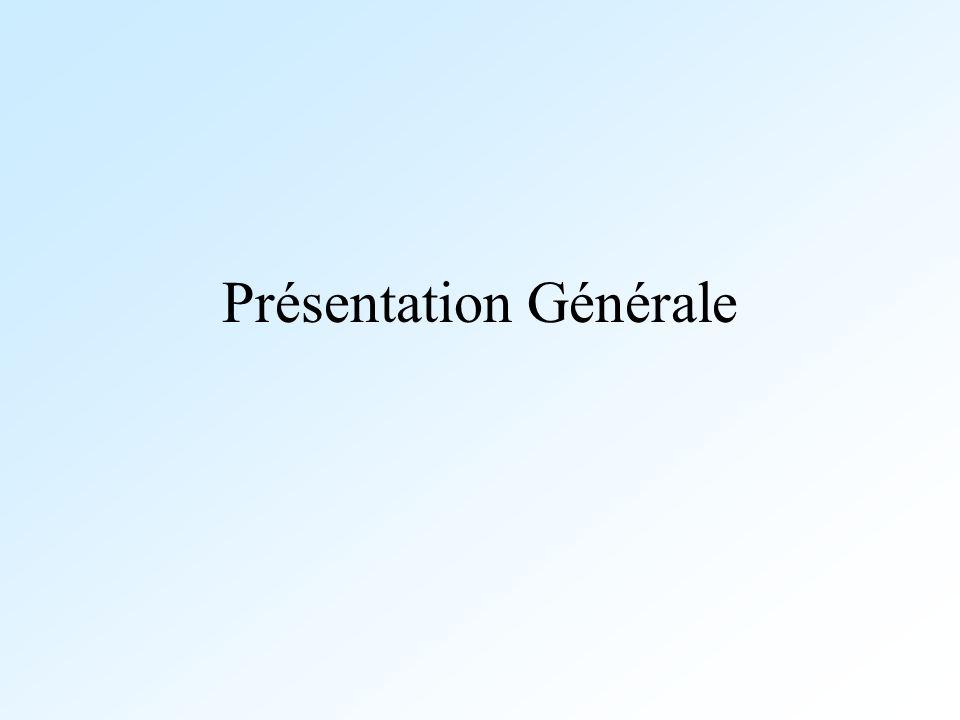 Présentation Générale