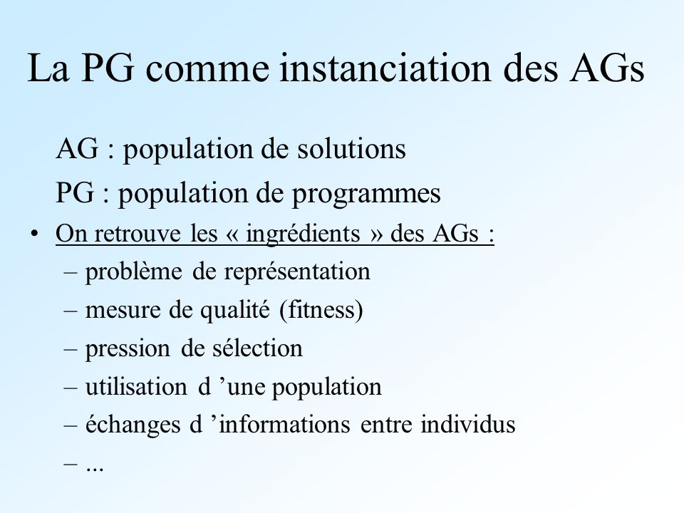 La PG comme instanciation des AGs