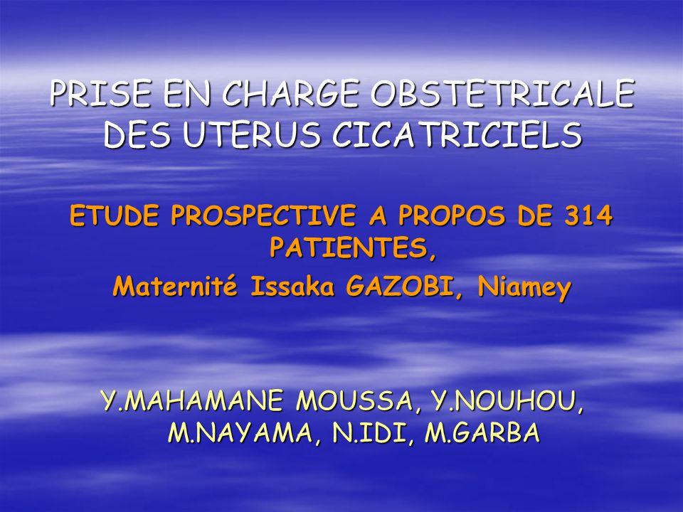 PRISE EN CHARGE OBSTETRICALE DES UTERUS CICATRICIELS