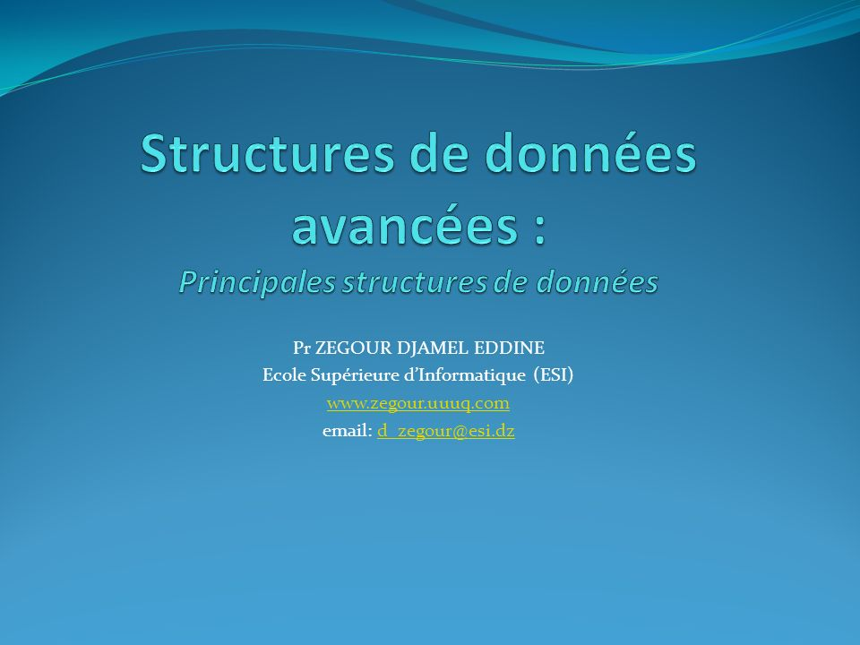 Structures de données avancées : Principales structures de données