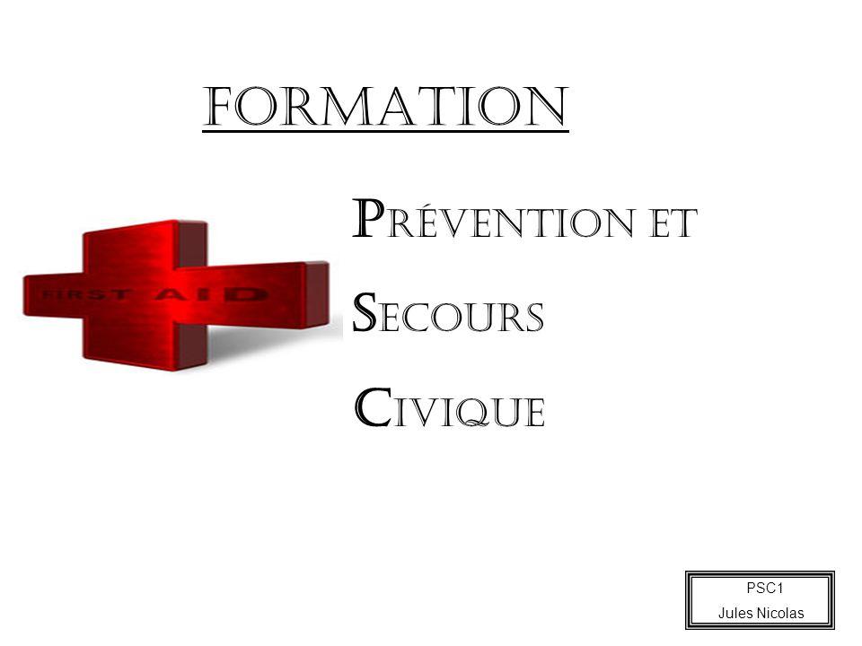 FORMATION Prévention et Secours Civique PSC1 Jules Nicolas