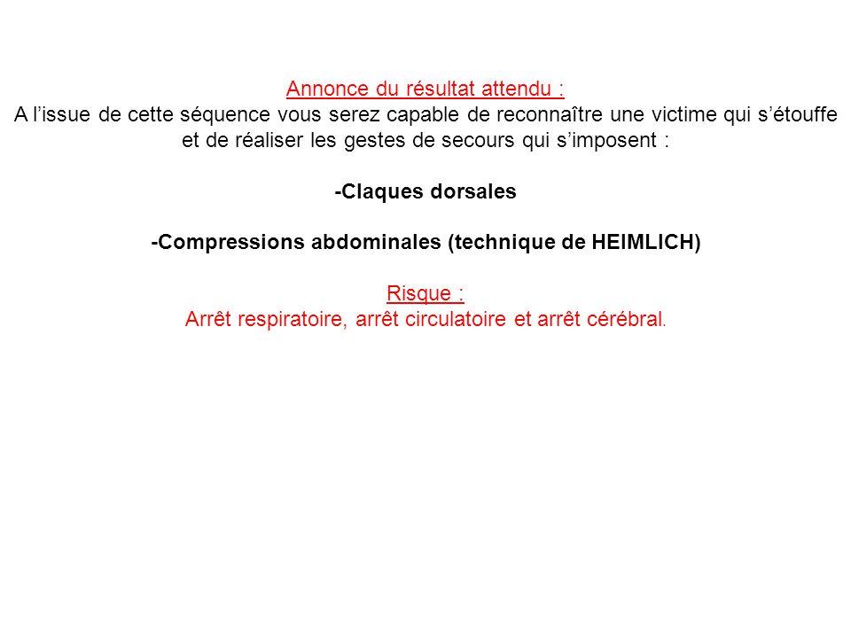 -Compressions abdominales (technique de HEIMLICH)