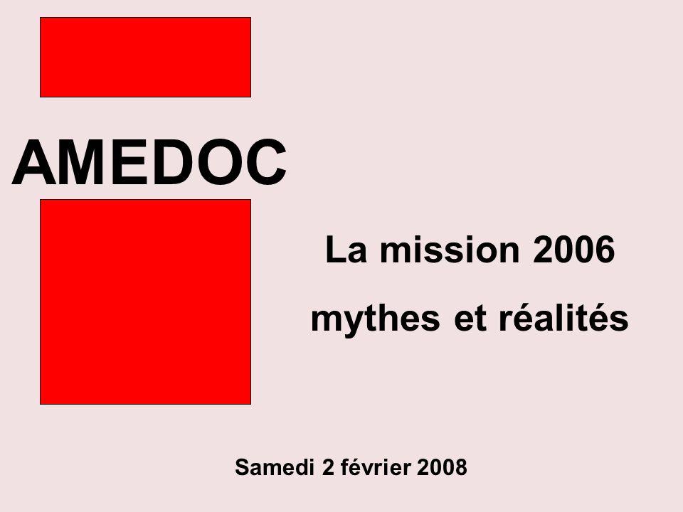 AMEDOC La mission 2006 mythes et réalités Samedi 2 février 2008