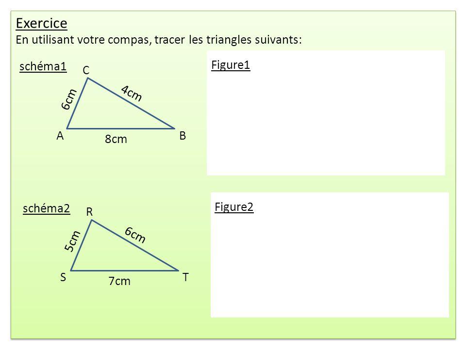 Exercice En utilisant votre compas, tracer les triangles suivants: