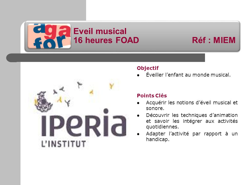 Eveil musical 16 heures FOAD Réf : MIEM