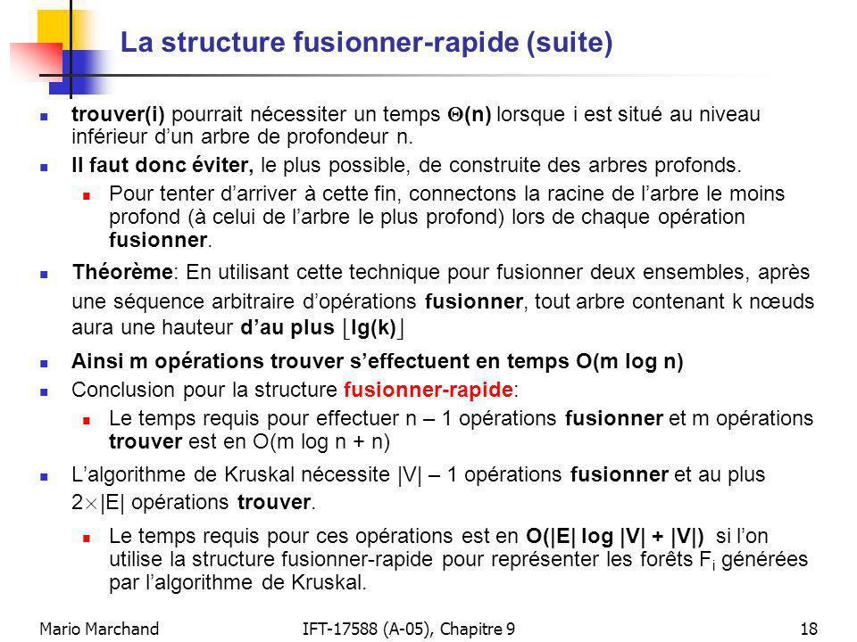 La structure fusionner-rapide (suite)