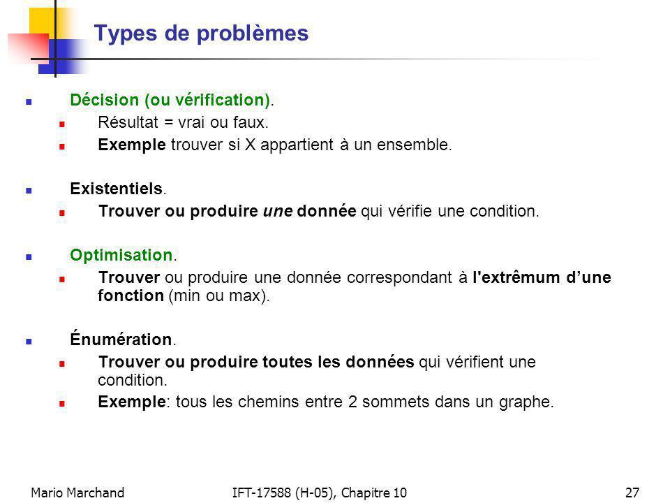 Types de problèmes Décision (ou vérification).