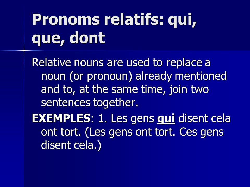Pronoms relatifs: qui, que, dont