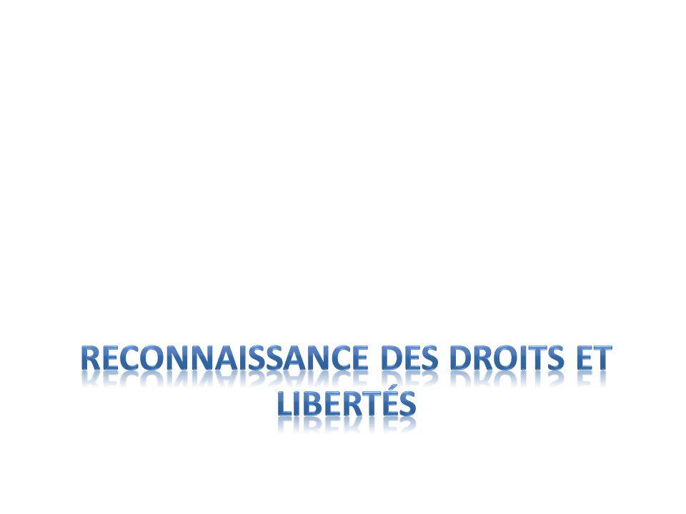 Reconnaissance des droits et libertés