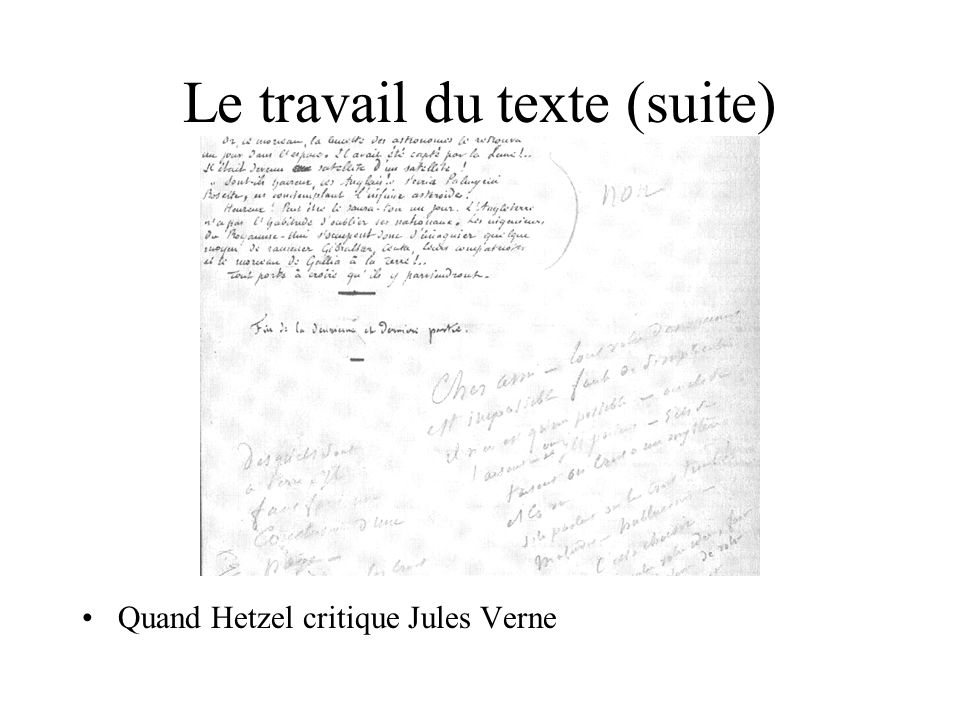 Le travail du texte (suite)