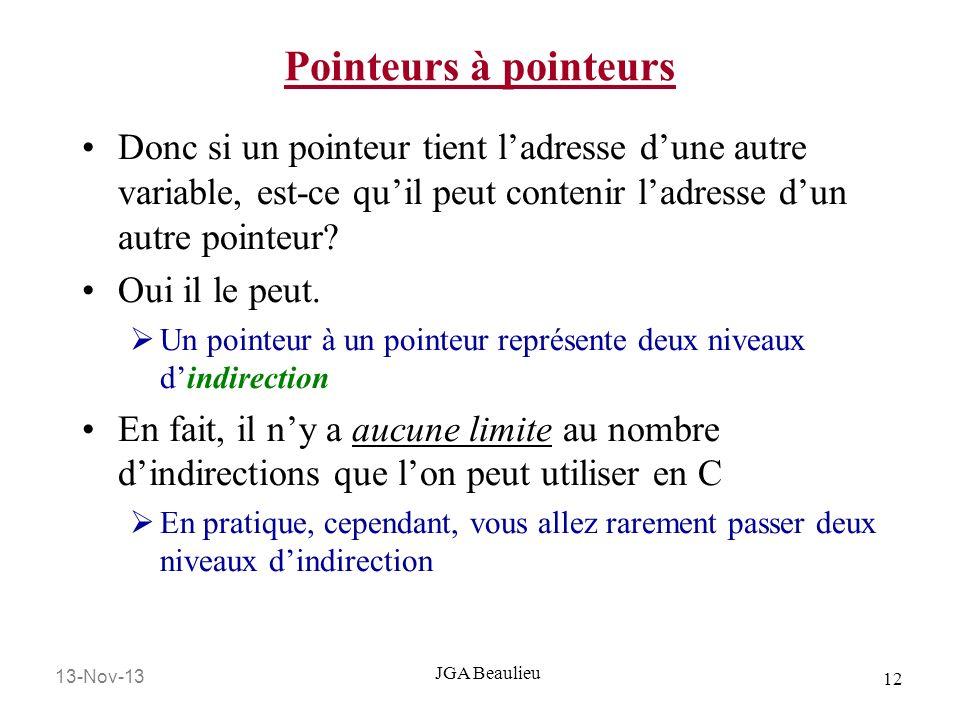 Pointeurs à pointeurs Donc si un pointeur tient l'adresse d'une autre variable, est-ce qu'il peut contenir l'adresse d'un autre pointeur
