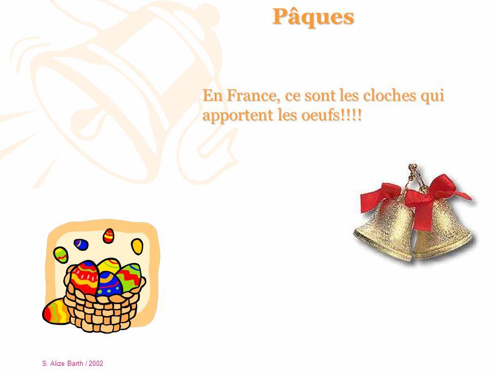 Pâques En France, ce sont les cloches qui apportent les oeufs!!!!