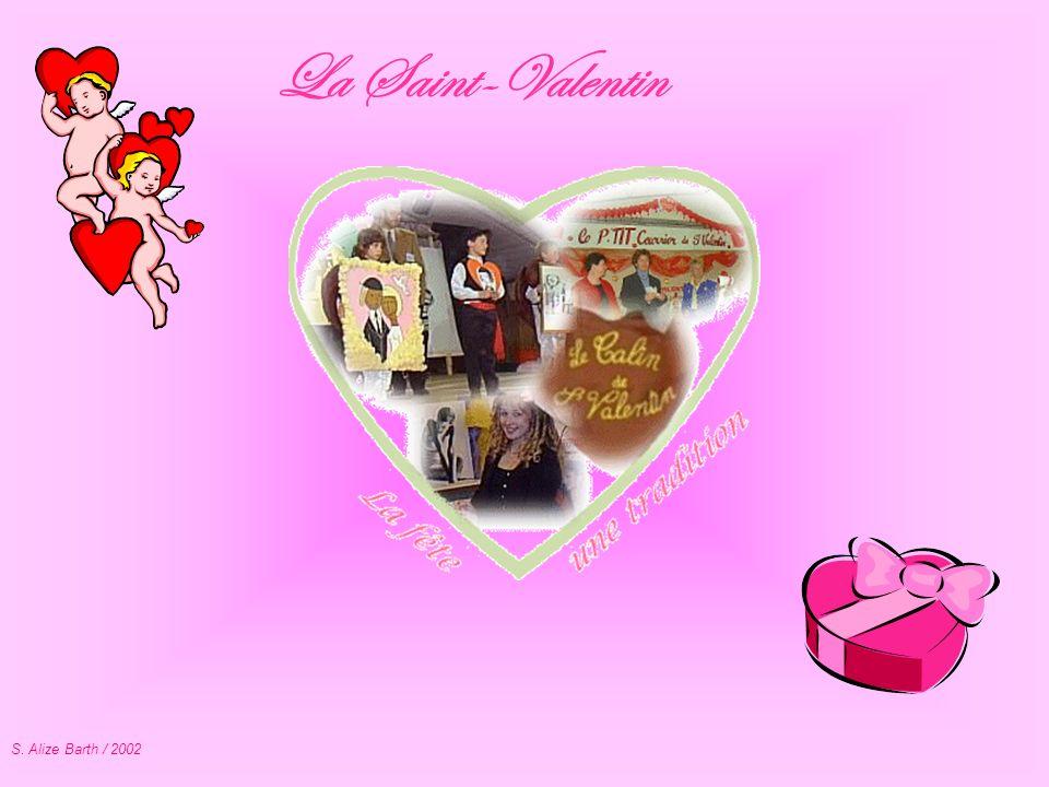 La Saint-Valentin S. Alize Barth / 2002