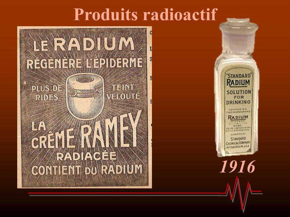 Produits radioactif 1916