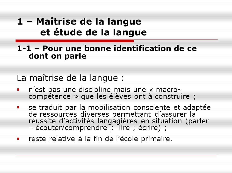 1 – Maîtrise de la langue et étude de la langue