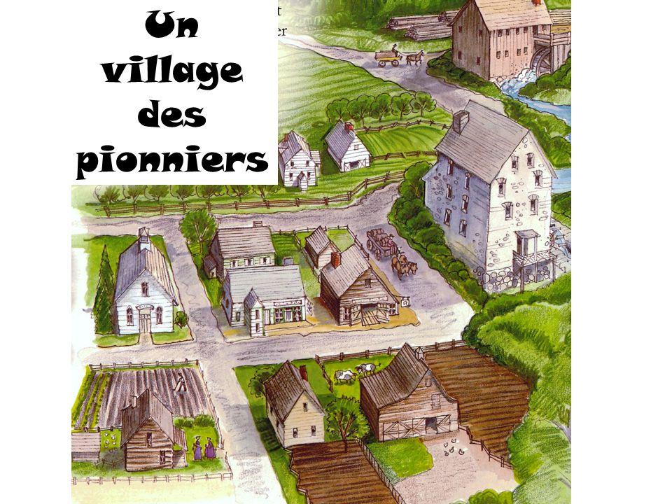 Un village des pionniers