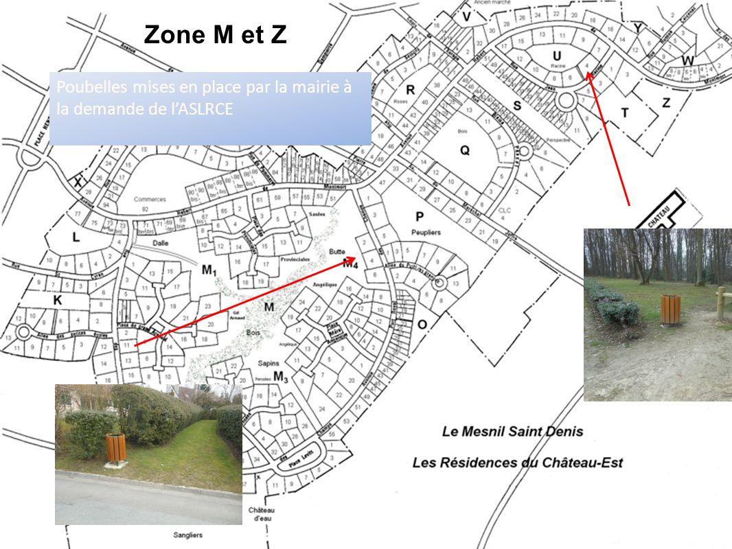 Zone M et Z Poubelles mises en place par la mairie à la demande de l'ASLRCE