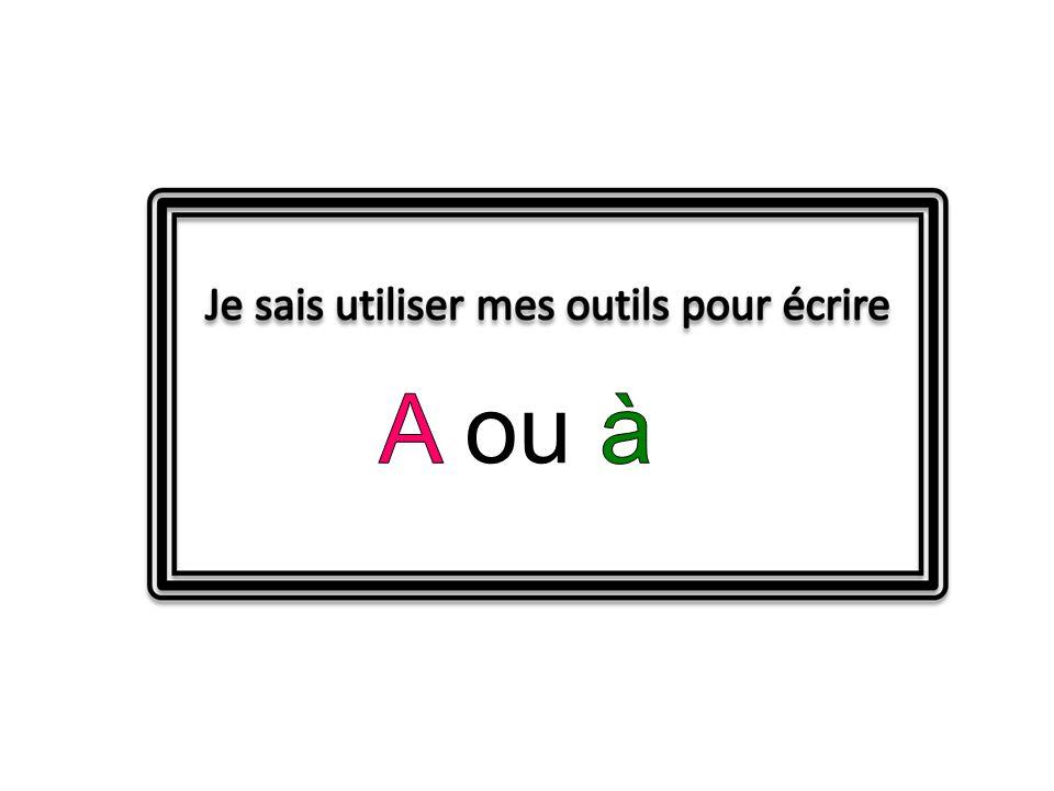 A ou à