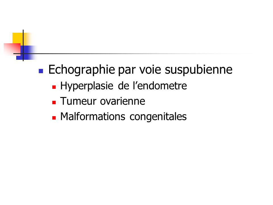 Echographie par voie suspubienne