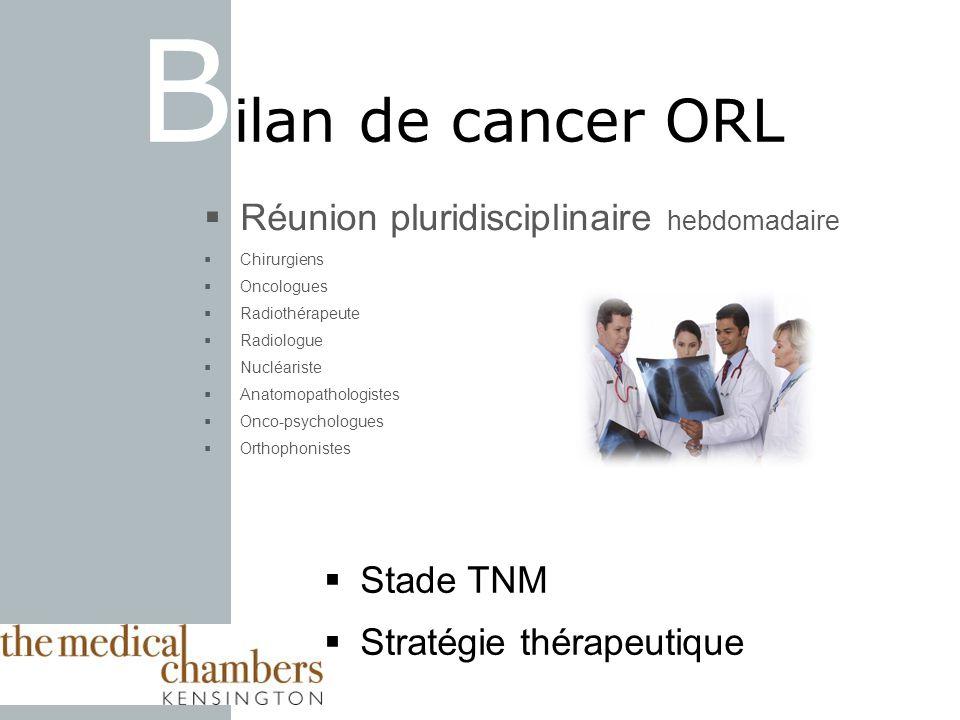 Bilan de cancer ORL Réunion pluridisciplinaire hebdomadaire Stade TNM
