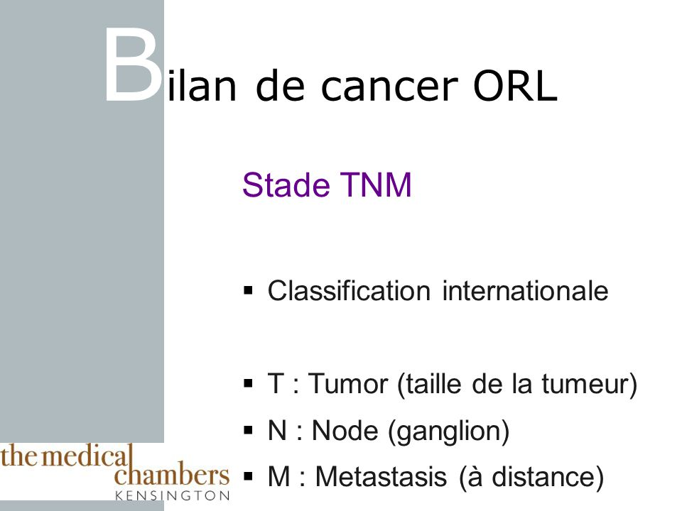 Bilan de cancer ORL Stade TNM Classification internationale
