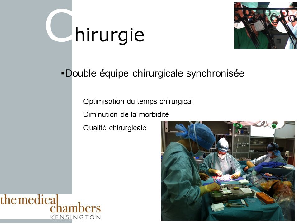 Chirurgie Double équipe chirurgicale synchronisée