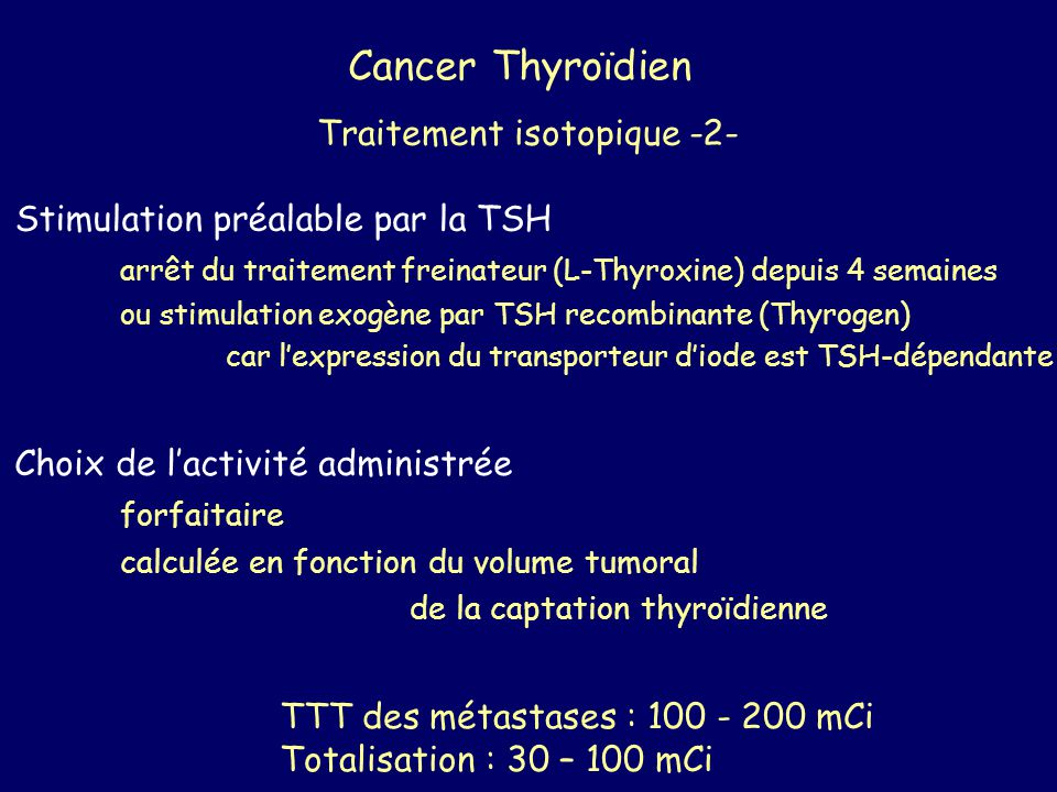 Cancer Thyroïdien Traitement isotopique -2-