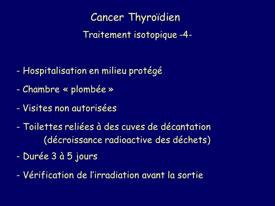 Cancer Thyroïdien Traitement isotopique -4-