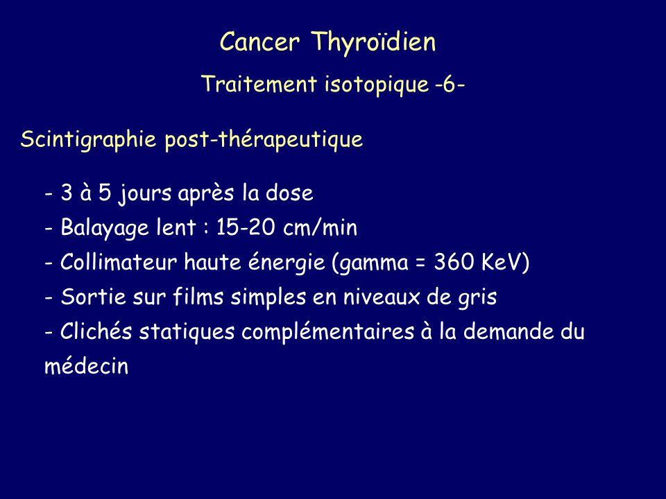 Cancer Thyroïdien Traitement isotopique -6-