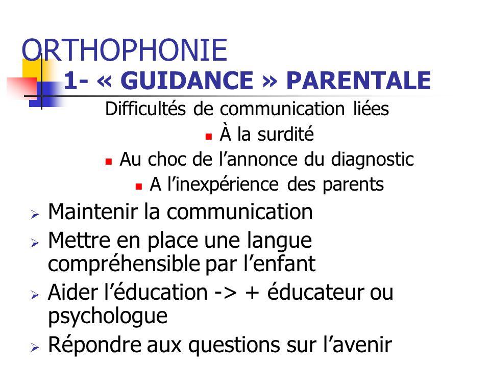 1- « GUIDANCE » PARENTALE
