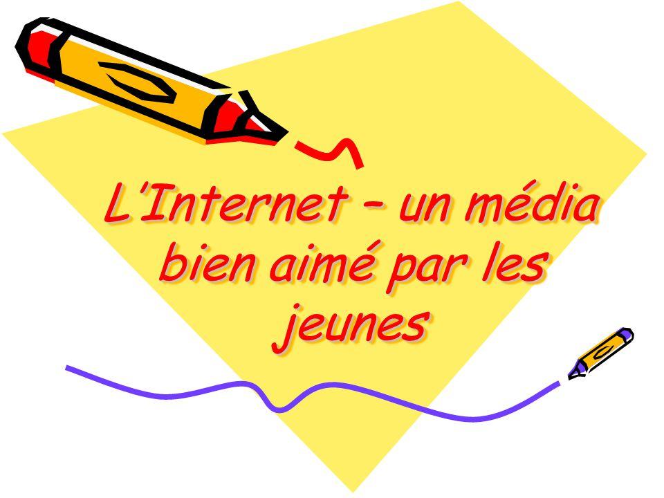 L'Internet – un média bien aimé par les jeunes