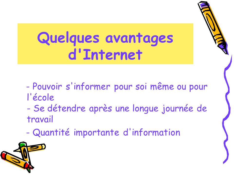 Quelques avantages d Internet