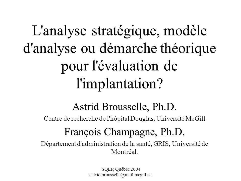 L analyse stratégique, modèle d analyse ou démarche théorique pour l évaluation de l implantation