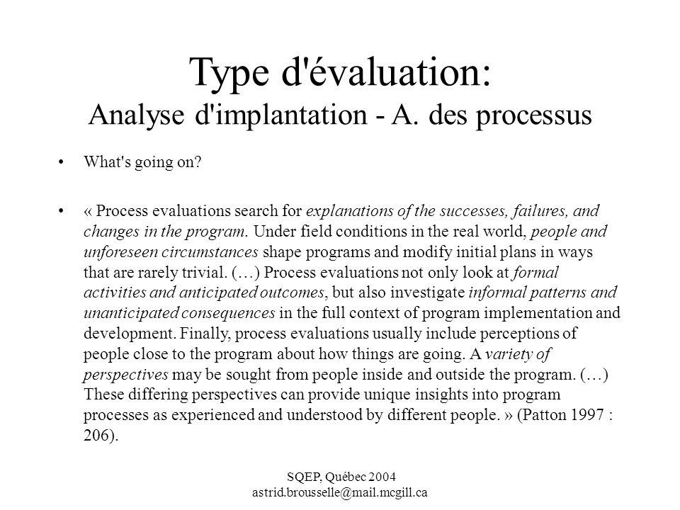 Type d évaluation: Analyse d implantation - A. des processus
