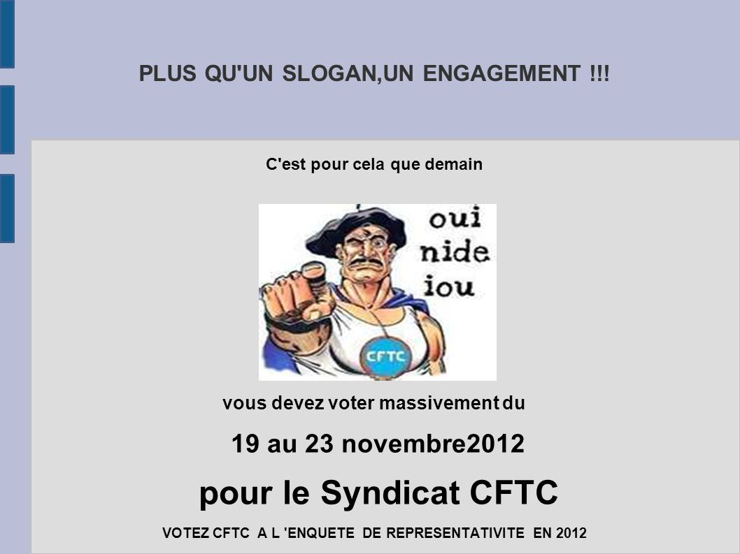 PLUS QU UN SLOGAN,UN ENGAGEMENT !!!