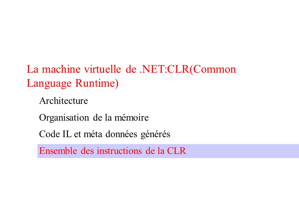 La machine virtuelle de .NET:CLR(Common Language Runtime)