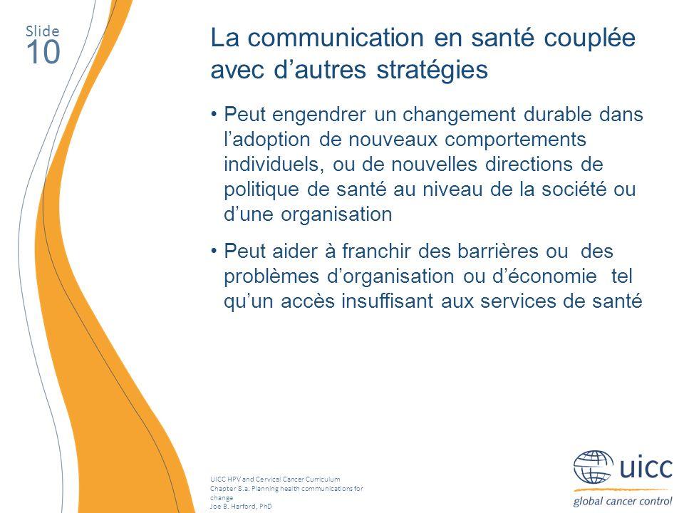 10 La communication en santé couplée avec d'autres stratégies