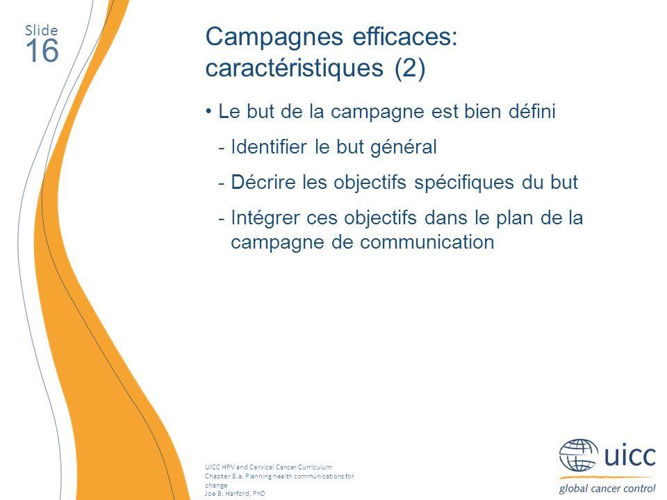16 Campagnes efficaces: caractéristiques (2)