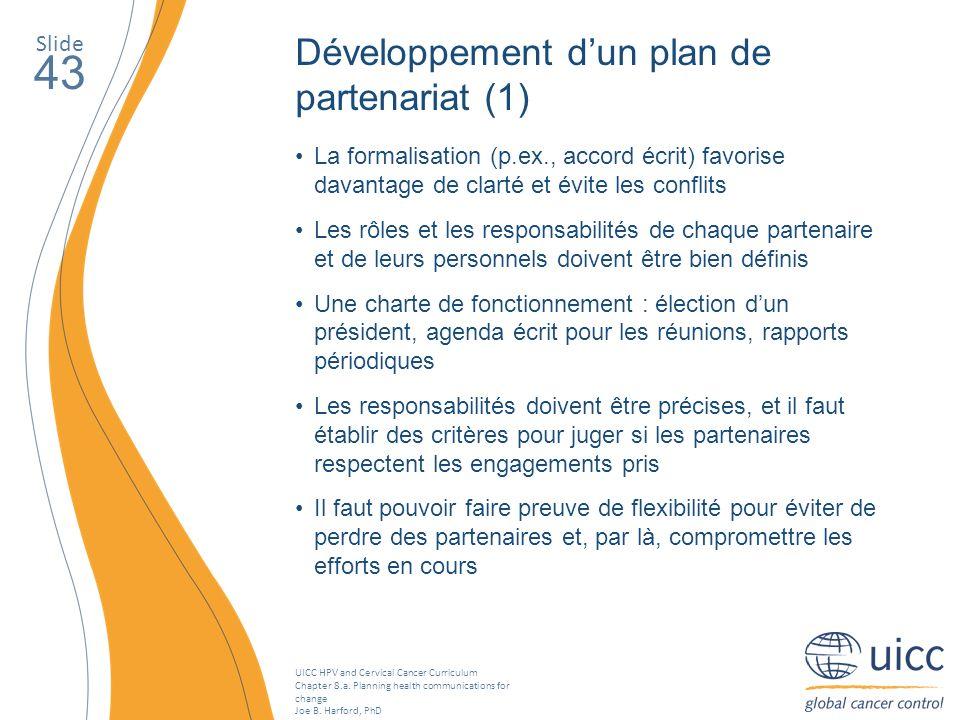 43 Développement d'un plan de partenariat (1) Slide
