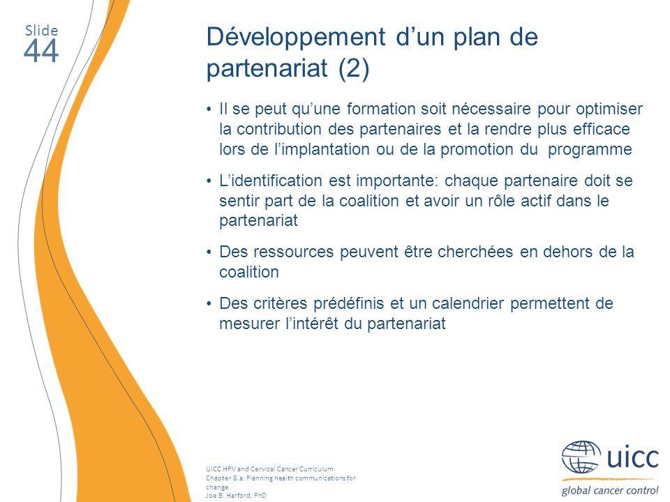 44 Développement d'un plan de partenariat (2) Slide